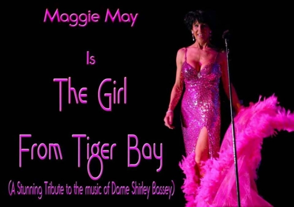 Maggie May, Is Shirley Bassey, Cher, Shania, Dolly and many more in a brilliant MUST SEE show